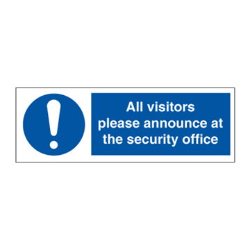 All visitors please announce - ISPS Code Signs