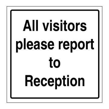 All visitors please report - ISPS Code Signs