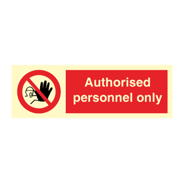 Authorised personnel only - Prohibition Signs