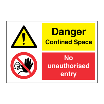 Danger Confined Space - No entry - combination signs