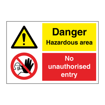 Danger Hazardous area - Combination Signs
