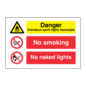 Danger Petroleum - No smoking - No naked lights - combination signs