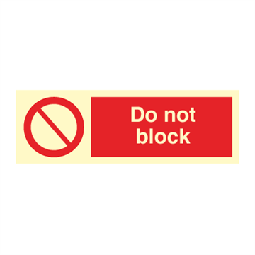 Do not block - Prohibition Signs