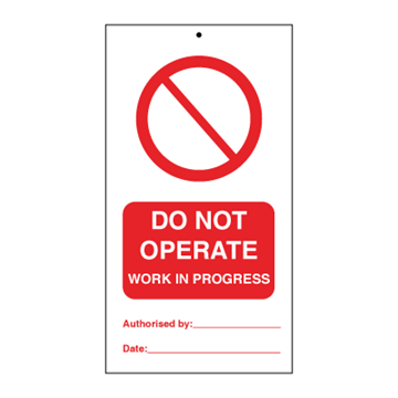 Do not operate Work in progress (packed in 10) - Tie Tags