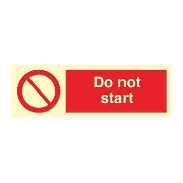 Do not start - Prohibition Signs