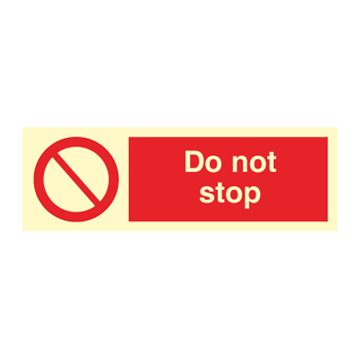 Do not stop - Prohibition Signs