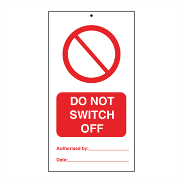 Do not switch off (packed in 10) - Tie Tags