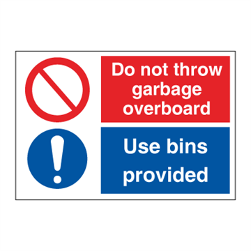 Do not throw garbage overboard - Combination Signs