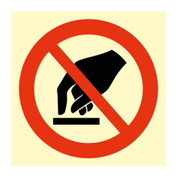 Do not touch - Prohibition Signs