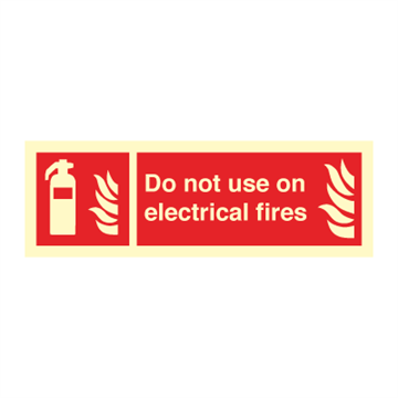Do not use on electrical - Fire Signs