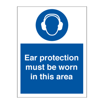 Ear protection must be worn - Mandatory Signs