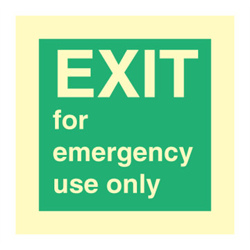 EXIT for emergency use only - emergency signs