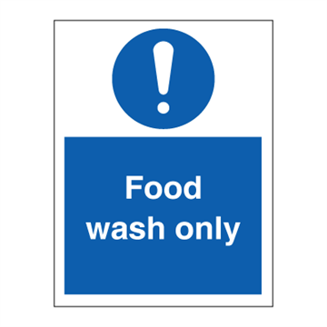 Food wash only - Mandatory Signs