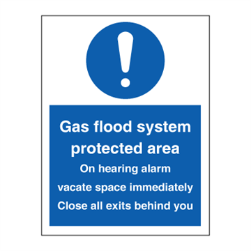 Gas flood system protection area - Mandatory Signs