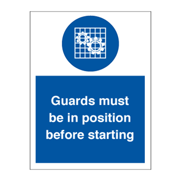 Guards must be in position - Mandatory Signs