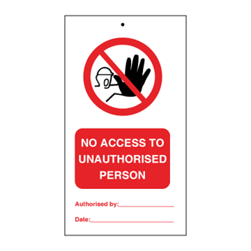 No access to unauthorised persons (packed in 10) - Tie Tags