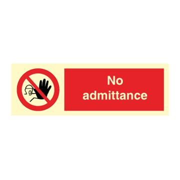 No admittance - Prohibition Signs