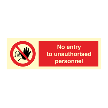 No entry to unauthorised personnel - Prohibition Signs