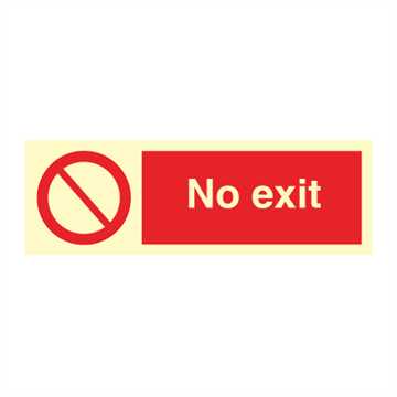 No exit - Prohibition Signs