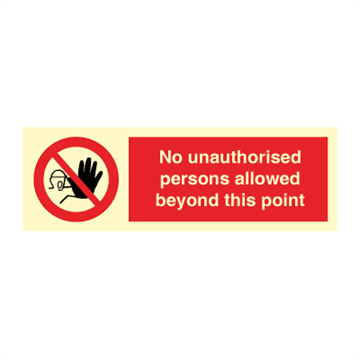 No unauthorised persons allowed - Prohibition Signs