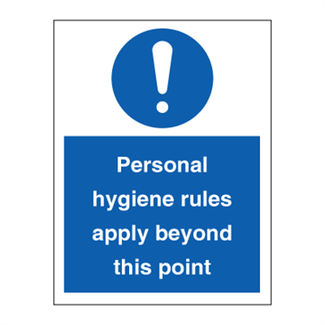 Personale hygiene rules apply beyond this point - Mandatory Signs