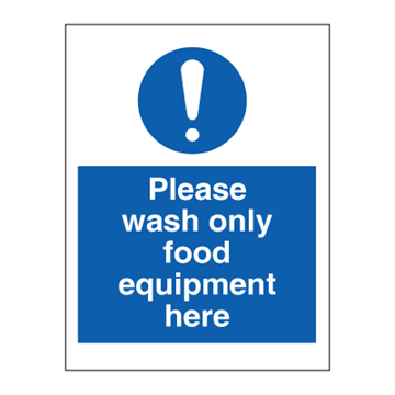 Please wash only food equipment here - Mandatory Signs