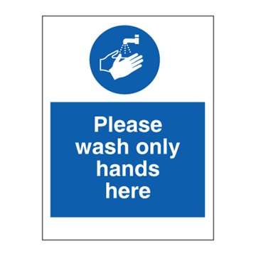 Please wash only hands here - Mandatory Signs