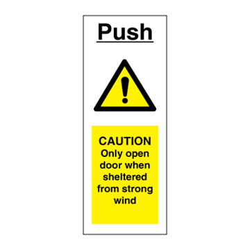 Push - Only open door when sheltered from strong wind - hazard signs