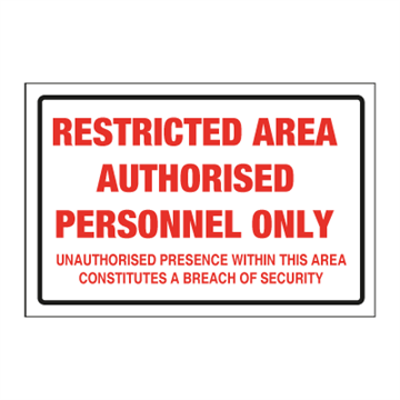 Restricted area Authorised - ISPS Code Signs