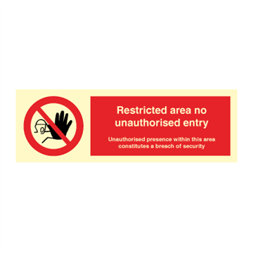 Restricted area no unauthorised entry - Prohibition Signs