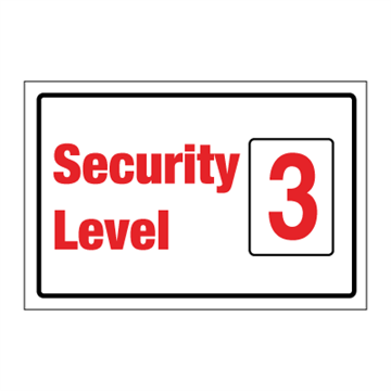Security level 3 - ISPS Code Signs