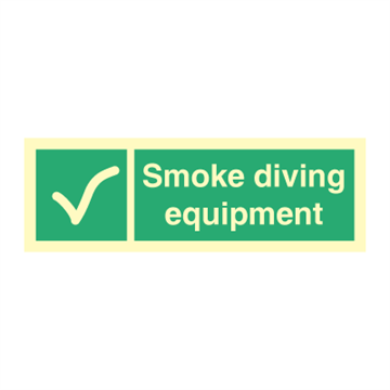 Smoke diving equipment - Emergency Signs