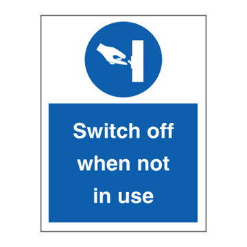 Switch off when not in use - Mandatory Signs