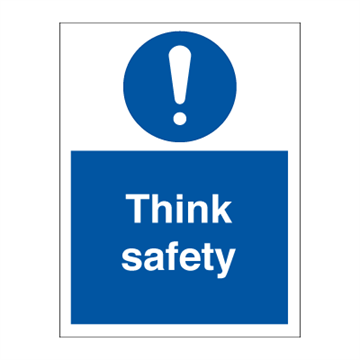 Think safety - Mandatory Signs