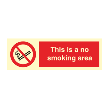 This is a no smoking area - Prohibition Signs