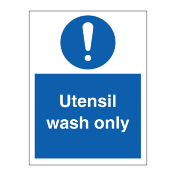 Utensil wash only - Mandatory Signs