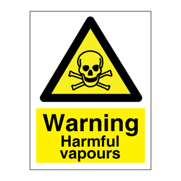 Warning Harmful vapors - Hazard & Warning Signs