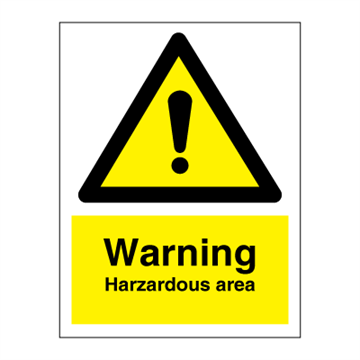 Warning  Hazardous area - Hazard & Warning Signs