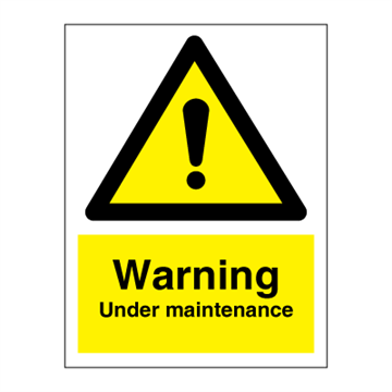 Warning  Under maintenance - Hazard & Warning Signs