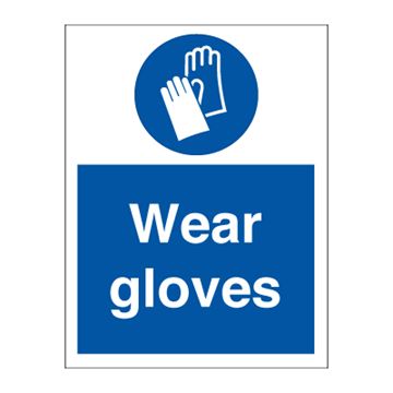 Wear gloves - Mandatory Signs