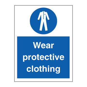 Wear protective clothing - Mandatory Signs